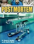 Post-Mortem: Establishing the Cause of Death by Steven Koehler, Cyril Wecht