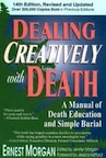 Dealing Creatively with Death by Earnest Morgan
