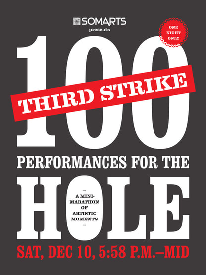 100 Performances for the Hole: Third Strike Flyer